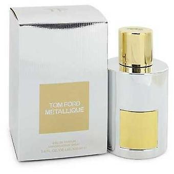 Tom Ford Metallique By Tom Ford Eau De Parfum Spray 3.4 Oz (women) V728-547791