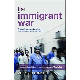 The Immigrant War by Vittorio Longhi