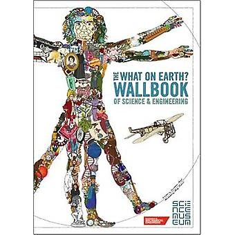What on Earth Wallbook of Science and Engineering by Christopher Lloyd & Illustrated by Andy Forshaw