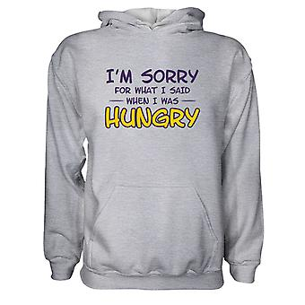 Herre Sweatshirts Hættetrøje- I'm Sorry For What I Said When I'm Hungry