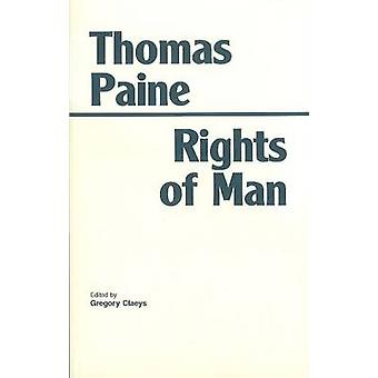 The Rights of Man by Thomas Paine - 9780872201477 Book