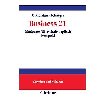 Business 21 by ORiordan & Frances