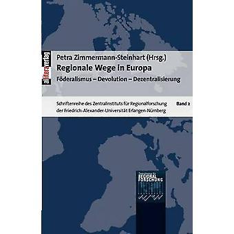 Regionale Wege in Europa by ZimmermannSteinhart & Petra