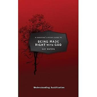 CHRISTIANS POCKET GUIDE TO JUSTIFICATION