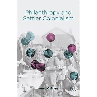 Philanthropy and Settler Colonialism by OBrien & Anne