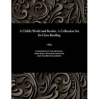 A Childs World and Reader. A Collection for InClass Reading by Ushinsky & Konstantin Dmitrievich
