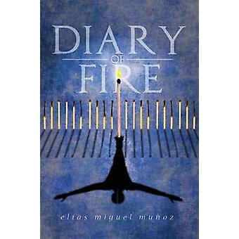 Diary of Fire by Muoz & Elas Miguel