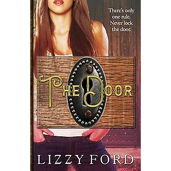 The Door by Ford & Lizzy