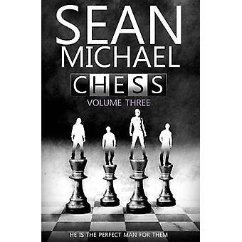 Chess Vol 3 by Michael & Sean