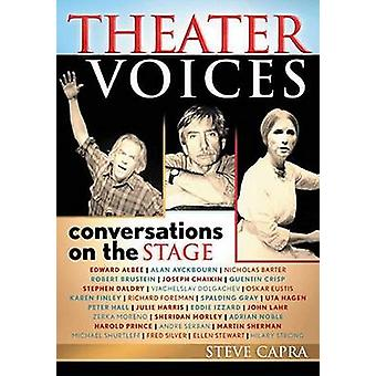 Theater Voices Conversations on the Stage by Capra & Steve