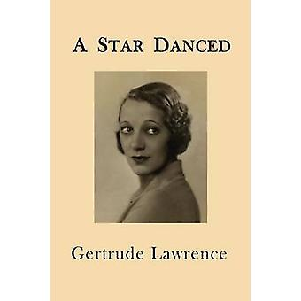 A Star Danced by Lawrence & Gertrude