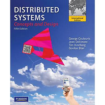 Distributed Systems by George F. Coulouris - Jean Dollimore - Tim Kin