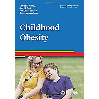 Childhood Obesity - 2018 - 39 by Denise E. Wilfley - 9780889374065 Book