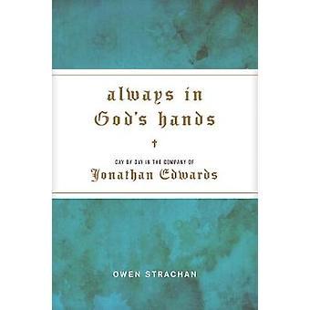 Always in God's Hands by Owen Strachan - 9781496424853 Book