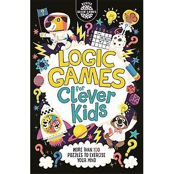 Logic Games for Clever Kids by Gareth Moore - 9781780556628 Book