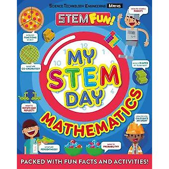 My STEM Day - Mathematics - Packed with fun facts and activities! by A