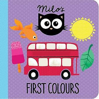 Milo's First Colours by Rowena Blyth - 9781910851364 Book