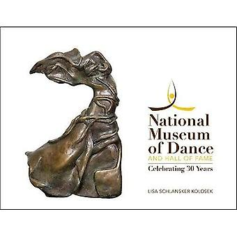 National Museum of Dance and Hall Of Fame: Wir feiern 30 Jahre