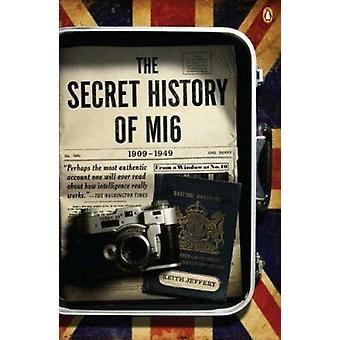 The Secret History of MI6 - 1909-1949 by Professor Keith Jeffery - 97