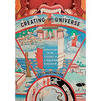Creating the Universe - Depictions of the Cosmos in Himalayan Buddhism