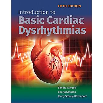Introduction To Basic Cardiac Dysrhythmias by Sandra Atwood - 9781284