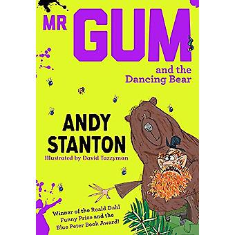 Mr Gum and the Dancing Bear by Andy Stanton - 9781405293730 Book
