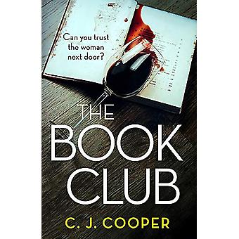 The Book Club - 'MIDSOMER MURDERS meets DESPERATE HOUSEWIVES' by C. J.