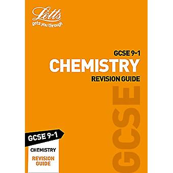 GCSE 9-1 Chemistry Revision Guide (Letts GCSE 9-1 Revision Success) b