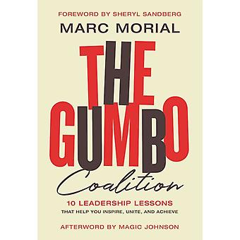 The Gumbo Coalition by Morial & Marc