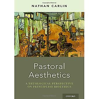 Pastoral Aesthetics: A Theological Perspective on Principlist Bioethics