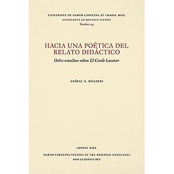 Hacia una Poetica de Relato Didactico: Ocho Estudios Sobre El Conde Lucanor (North Carolina Studies in the Romance Languages and Literatures)