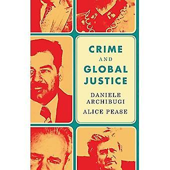 Misdaad en mondiale rechtvaardigheid: de dynamiek van internationale straf