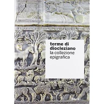 Terme di Diocleziano.La collezione epigrafica