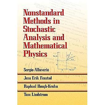 Nonstandard Metoder i stokastisk analyse og matematisk fysik