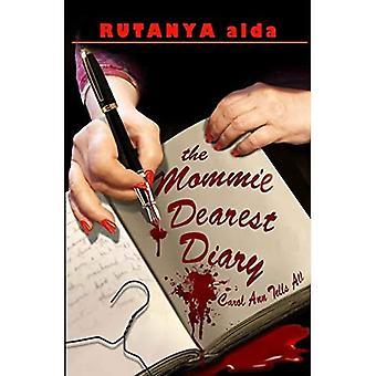 Den Mommie kæreste dagbog: Carol Ann fortæller alle