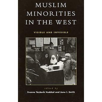 Muslimivähemmistöt lännessä - Yvonne Yazbecin näkyvä ja näkymätön