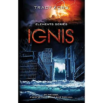 Ignis by Tracy Korn - 9780997490688 Book