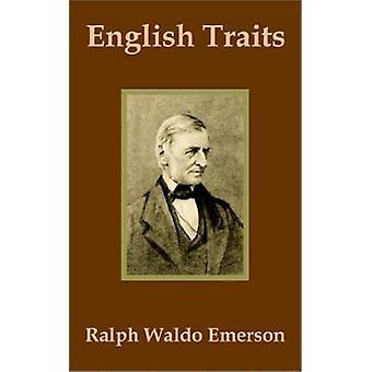 English Traits by Ralph Waldo Emerson - 9781410201805 Book