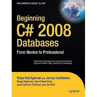 Start C# 2008 Databaser - Från nybörjare till professionell av Vidya Vra