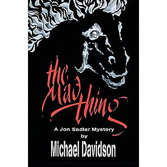 The Mad Thing by Professor Michael Davidson - 9781682134528 Book