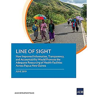 Line of Sight - How Improved Information - Transparency - and Accounta