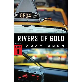 Rivers of Gold: 1