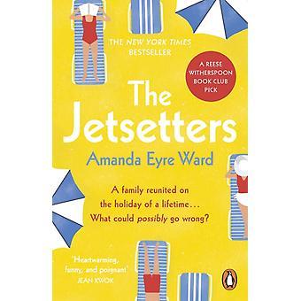 Os Jetsetters por Amanda Eyre Ward