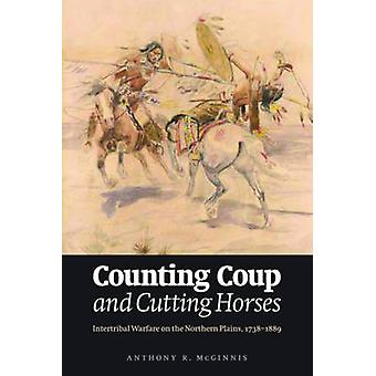 Counting Coup and Cutting Horses door Anthony R. McGinnis