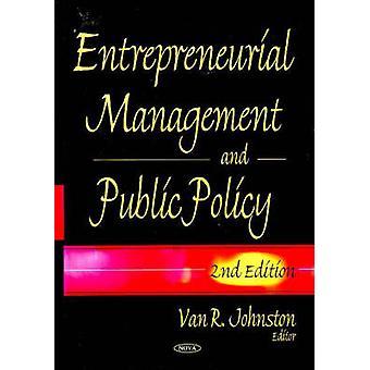 Entrepreneurial Management Public Policy door Van R. Johnston