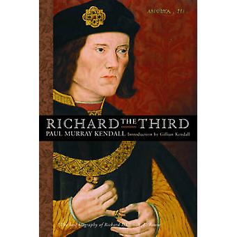 Richard the Third by Kendall & Paul Murray