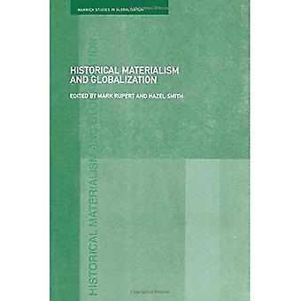 Historical Materialism and Globalisation: Essays on Continuity and Change