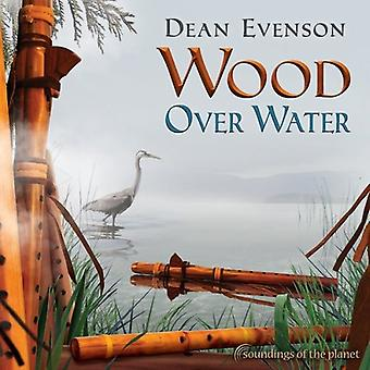 Dean Evenson - Wood Over Water [CD] USA import