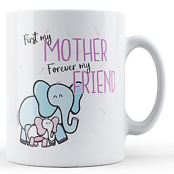 Ersten meine Mutter, für immer mein Freund (Elefanten) - Becher bedruckt