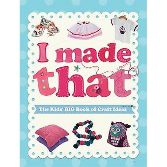 The Kids' Big Book of Crafts Ideas by Susannah Blake - 9780750296465
